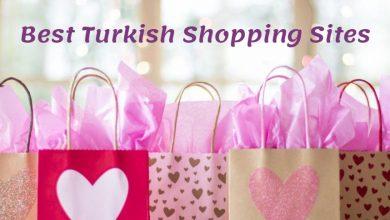 Photo of افضل مواقع تسوق تركية عن المواقع وخدمات الشحن
